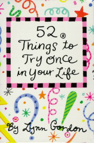 52 Things to Try Once in Your Life (52)
