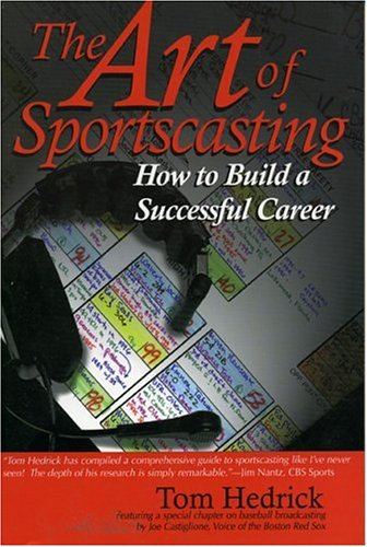 The Art of Sportscasting: How to Build a Successful Career