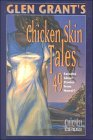 Glen Grant's Chicken Skin Tales by Glen Grant