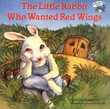 The Little Rabbit Who Wanted Red Wings by Carolyn Sherwin Bailey