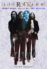 Abbey Road/Let It Be : The Beatles (Classic Rock Albums Series)