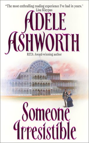 Someone Irresistible by Adele Ashworth