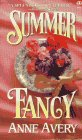 Summer Fancy by Anne Avery