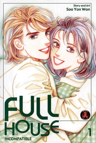 Full House, Volume 01: Incompatible