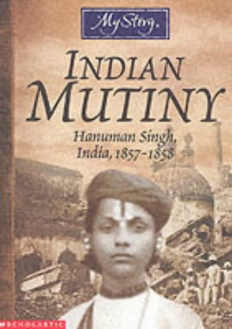 Indian Mutiny by Pratima Mitchell