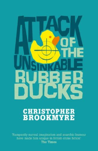 Attack Of The Unsinkable Rubber Ducks (Jack Parlabane #5)