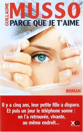 Parce que je t'aime by Guillaume Musso