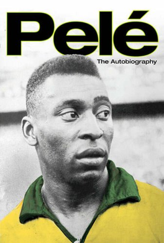 Pelé: The Autobiography