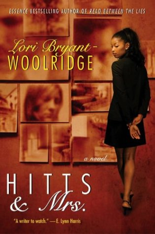 Hitts & Mrs. by Lori Bryant-Woolridge