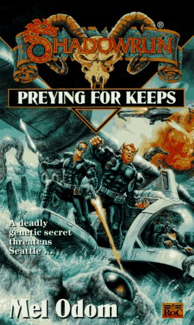 Preying for Keeps by Mel Odom