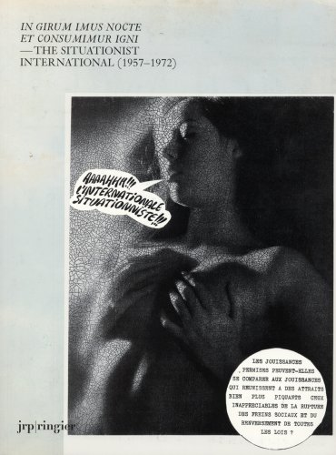 Download free The Situationist International (1957-1972) by Juri Steiner, Giorgio Agamben PDF