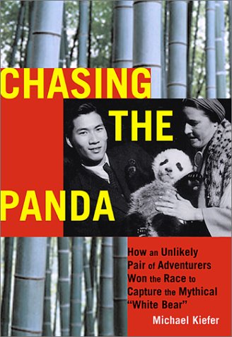 Chasing the Panda by Michael Kiefer