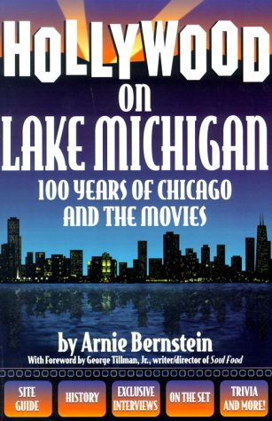 Hollywood On Lake Michigan by Arnie Bernstein