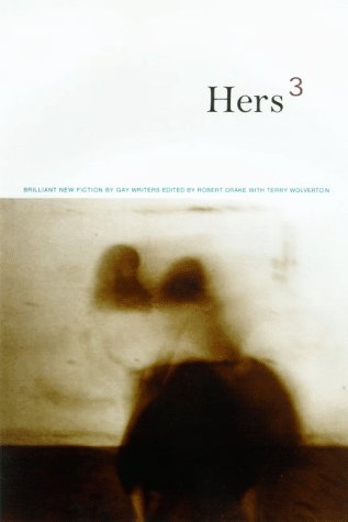 Hers 3: Brilliant New Fiction by Lesbian Writers