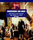 A History Of Us: Sourcebook And Index:  Documents That Shaped The American Nation (Hakim, Joy. History Of Us (1999), Bk. 11,)