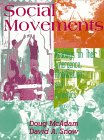 Social Movements: Readings On Their Emergence, Mobilization, And Dynamics