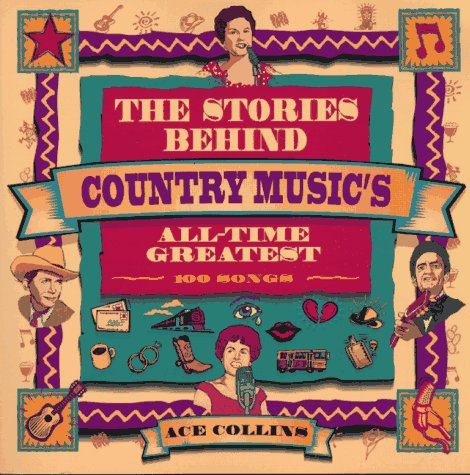Stories behind country music's all-time greate, th
