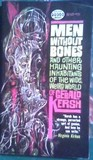 Men Without Bones and Other Inhabitants of the Wide, Weird World of Gerald Kersh