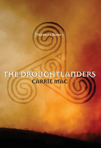 The Droughtlanders (Triskelia, #1)