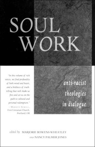 Free download Soul Work: Anti-Racist Theologies in Dialogue by Mike Palmer Tidwell, Mike Palmer Tidwell RTF