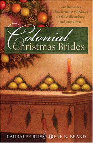 Colonial Christmas Brides by Lauralee Bliss