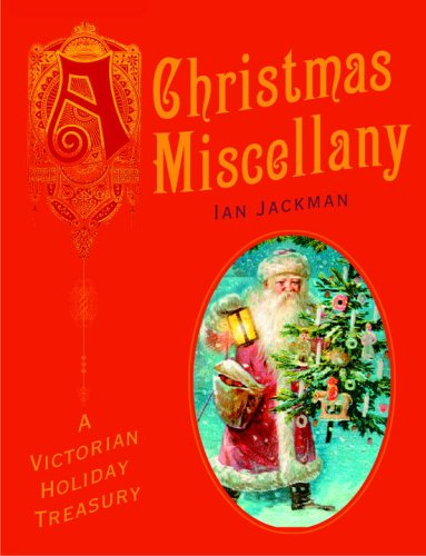 A Christmas Miscellany by Ian Jackman
