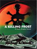 A Killing Frost (Ron Shade, #1)