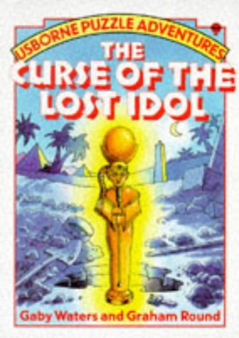 The Curse of the Lost Idol by Gaby Waters