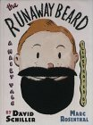 The Runaway Beard: A Hairy Tale
