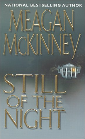 Still Of The Night by Meagan McKinney