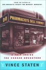 Do Pharmacists Sell Farms?: A Trip Inside The Corner Drugstore