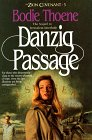 Danzig Passage (The Zion Covenant, Vol 5)