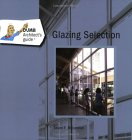 The Dumb Architect's Guide to Glazing Selection