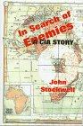 In Search of Enemies by John R. Stockwell
