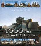 1000 Years Of World Architecture: An Illustrated Guide