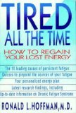 Tired All The Time: How To Regain Your Lost Energy