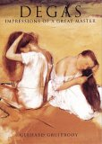 Degas: Impressions Of A Great Master (Great Masters)