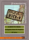 A Drive to Israel: An Egyptian Meets His Neighbors