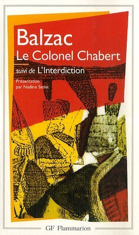 "Le Colonel Chabert, suivi de ""L'Interdiction"""