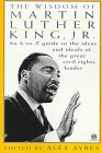The Wisdom of Martin Luther King, Jr.