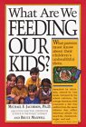 What Are We Feeding Our Kids?