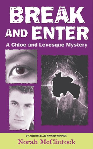 Break and Enter (Chloe & Levesque, #5)