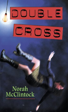 Double Cross by Norah McClintock