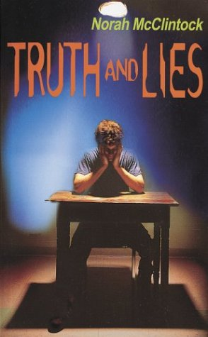 Truth and Lies by Norah McClintock