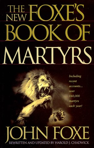 The New Foxes Book Of Martyrs