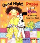 Good Night, Poppy and Max: A Bedtime Counting Book