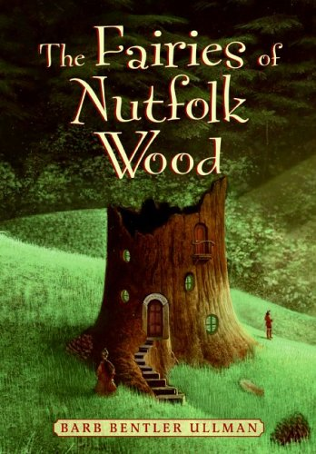 The Fairies of Nutfolk Wood
