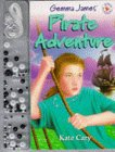 Gemma James Pirate Adventure (Magic Jewellery)