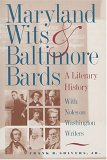 Maryland Wits and Baltimore Bards: A Literary History with Notes on Washington Writers