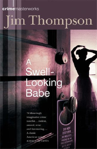 A Swell Looking Babe (Crime Masterworks)